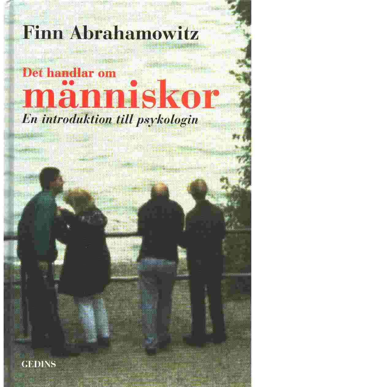 Det handlar om människor : en introduktion till psykologin - Abrahamowitz, Finn