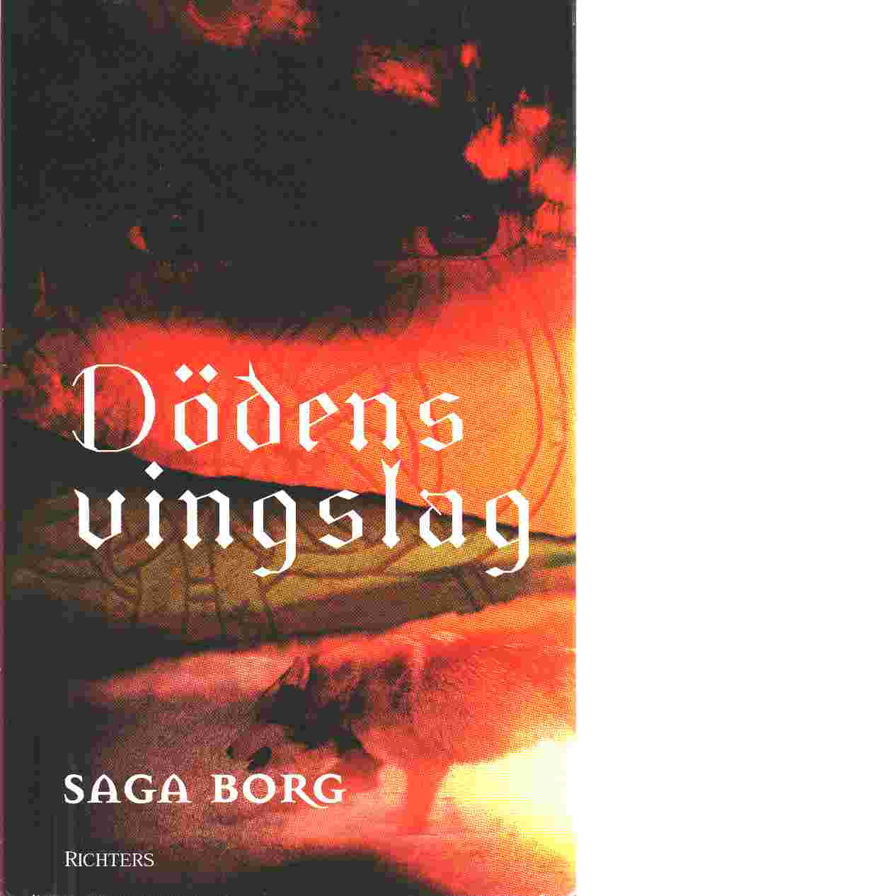 Jarastavens vandring. Bok 6, Dödens vingslag - Borg, Saga