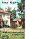 Sångs i Sjugare : en bok om Karlfeldts trädgård - Fries, Ingegerd