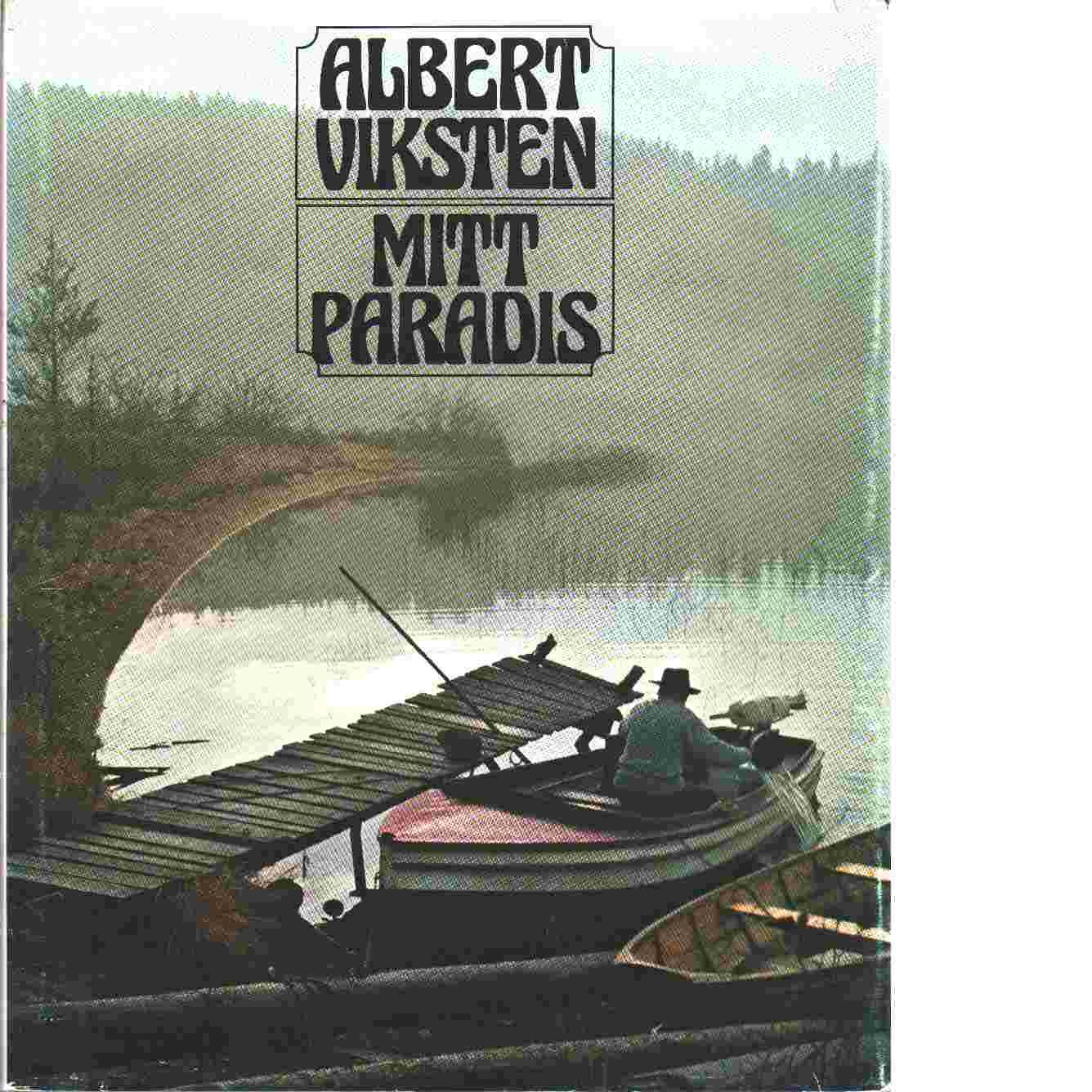 Mitt paradis - Viksten, Albert
