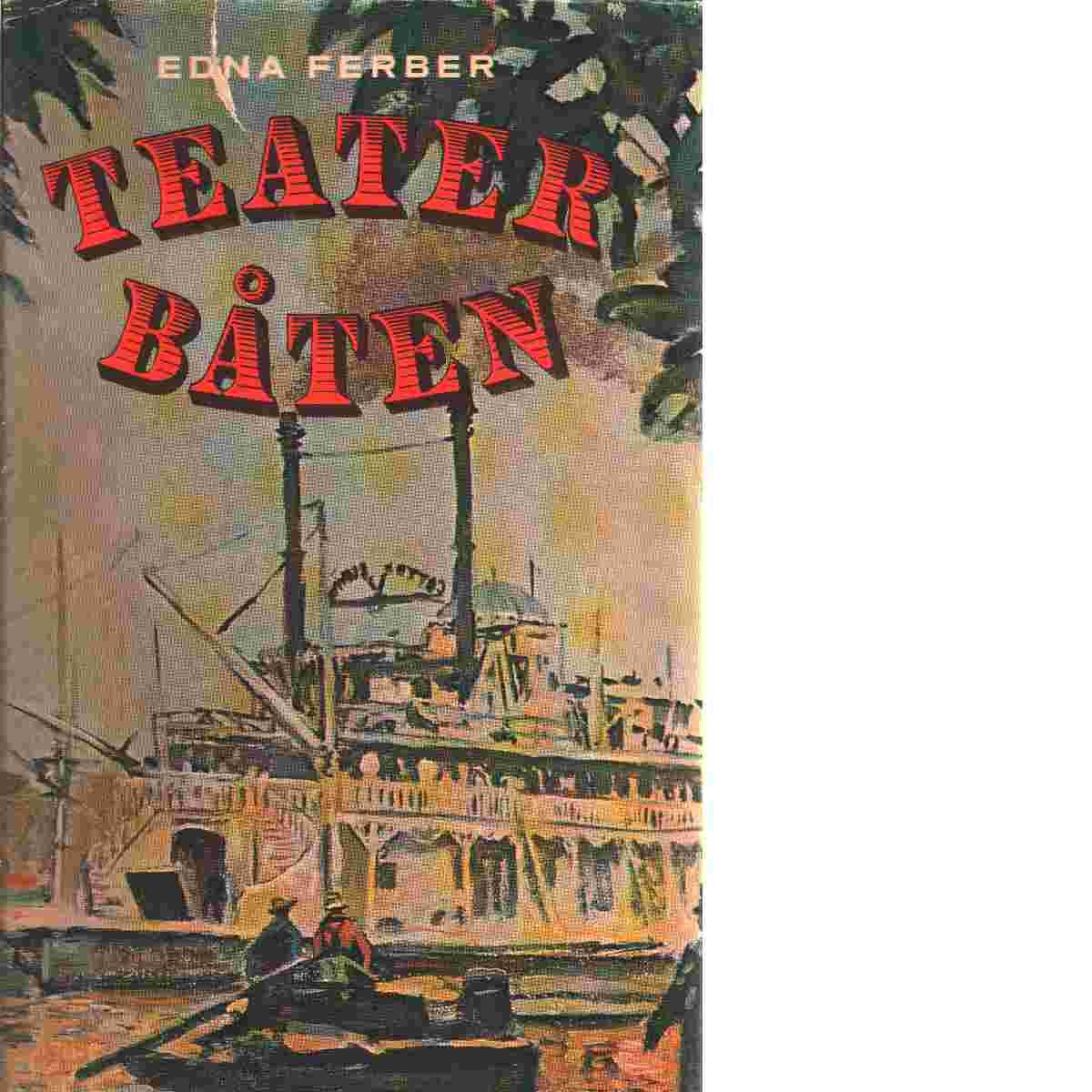 Teaterbåten - Ferber, Edna