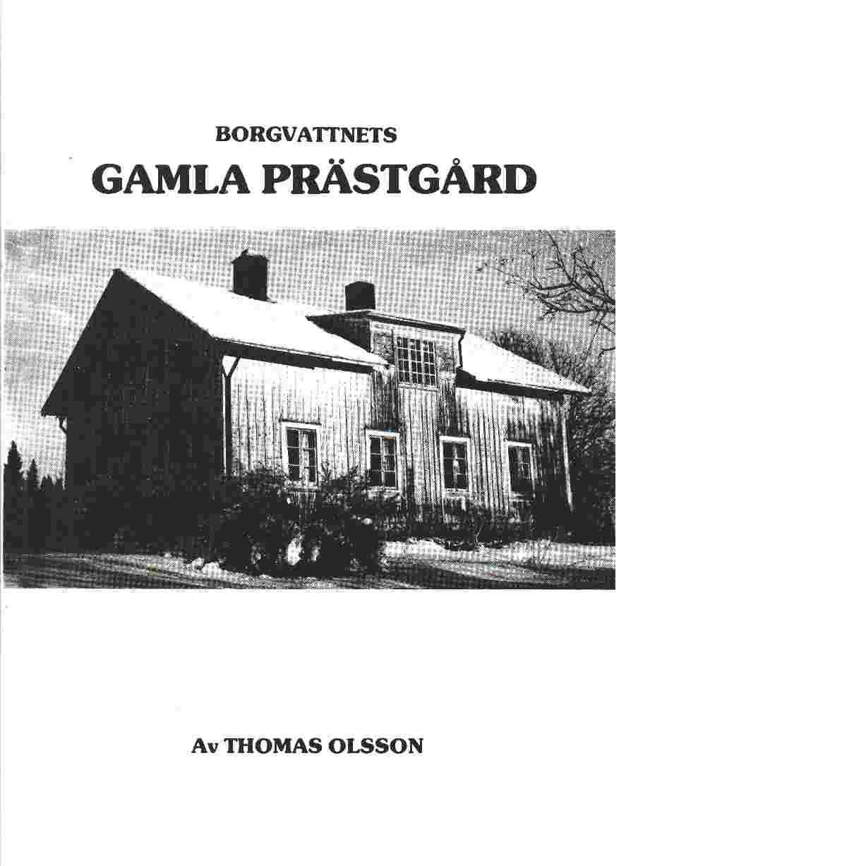 Borgvattnets Gamla Prästgård - Olsson Thomas