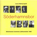 Söderhamnsbor : en 1900-talshistoria : Söderhamns kommuns jubileumsbok - Mårtensgård, Lasse
