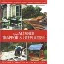 Bygg altaner, trappor & uteplatser - Thorstensen, Dag