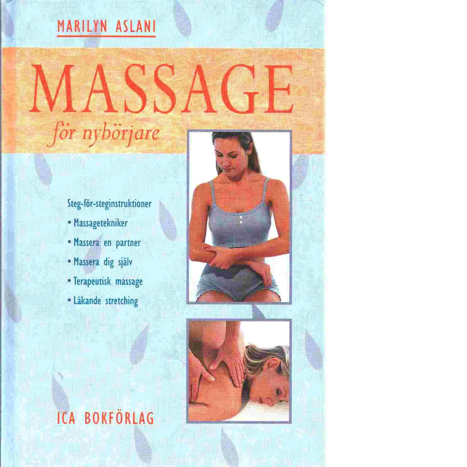 Massage för nybörjare - Aslani, Marilyn