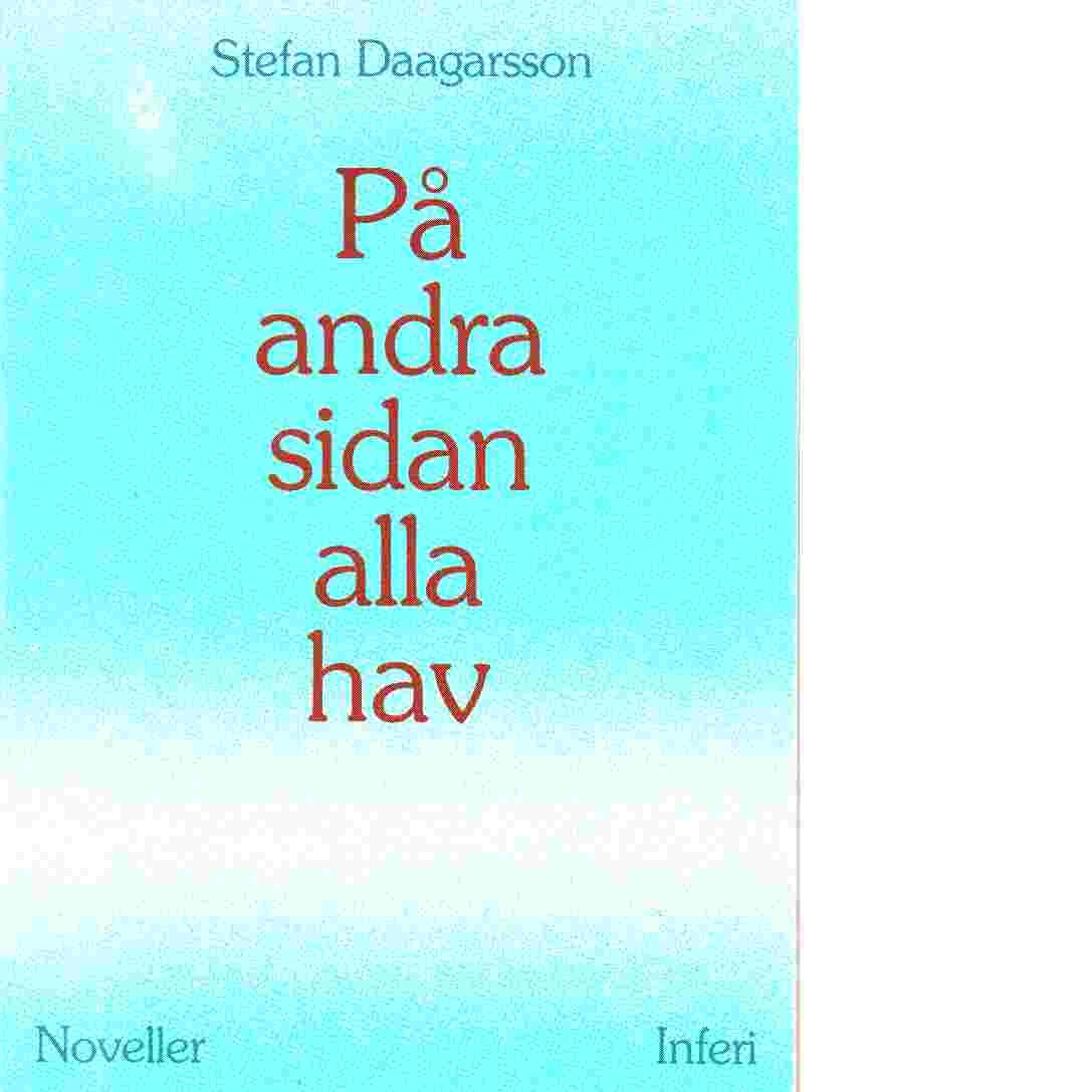 På andra sidan alla hav - Daagarsson, Stefan