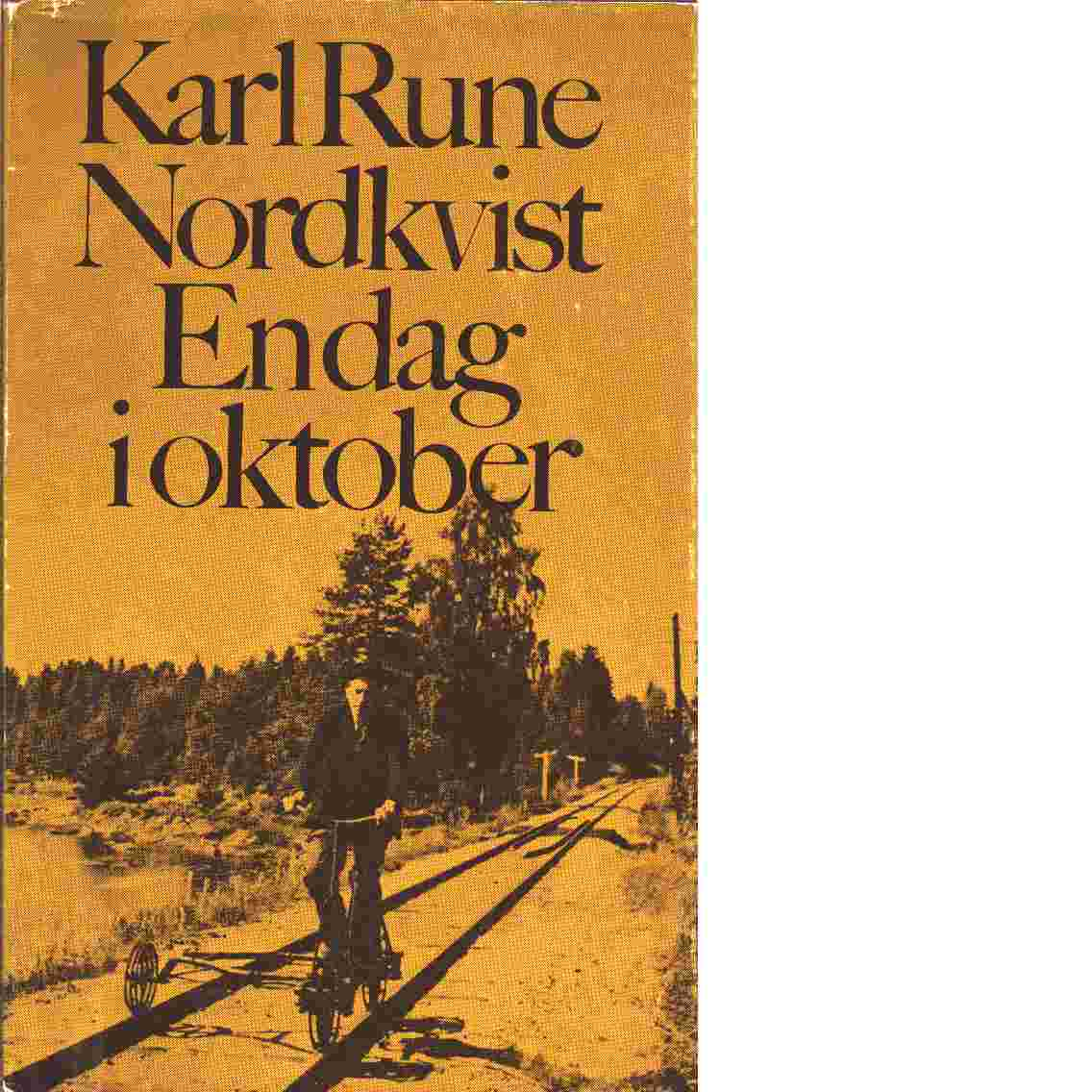 En dag i oktober - Nordkvist, Karl Rune