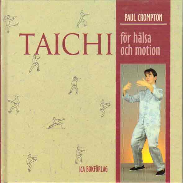 Taichi för hälsa och motion - Crompton, Paul
