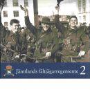 Jämtlands fältjägarregemente : regementet, bygden och staden. Bd 2 - Gustafsson, Ingvar