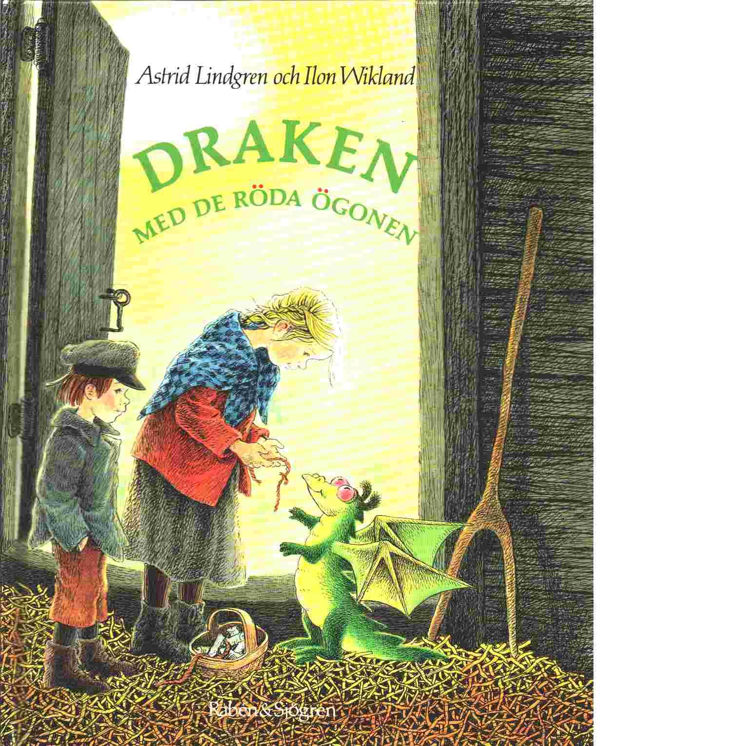 Draken med de röda ögonen - Lindgren, Astrid  och  Wikland, Ilon
