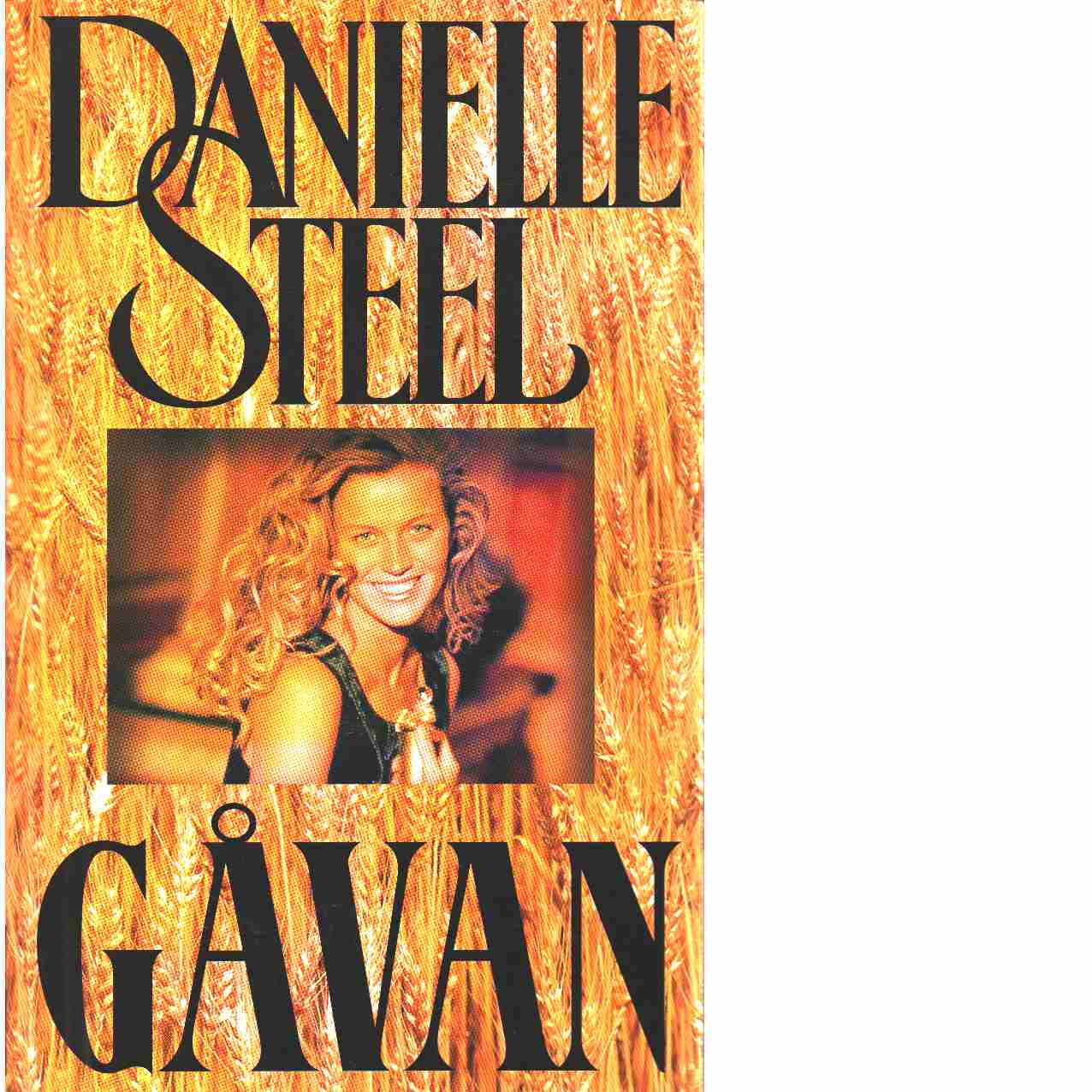 Gåvan - Steel, Danielle