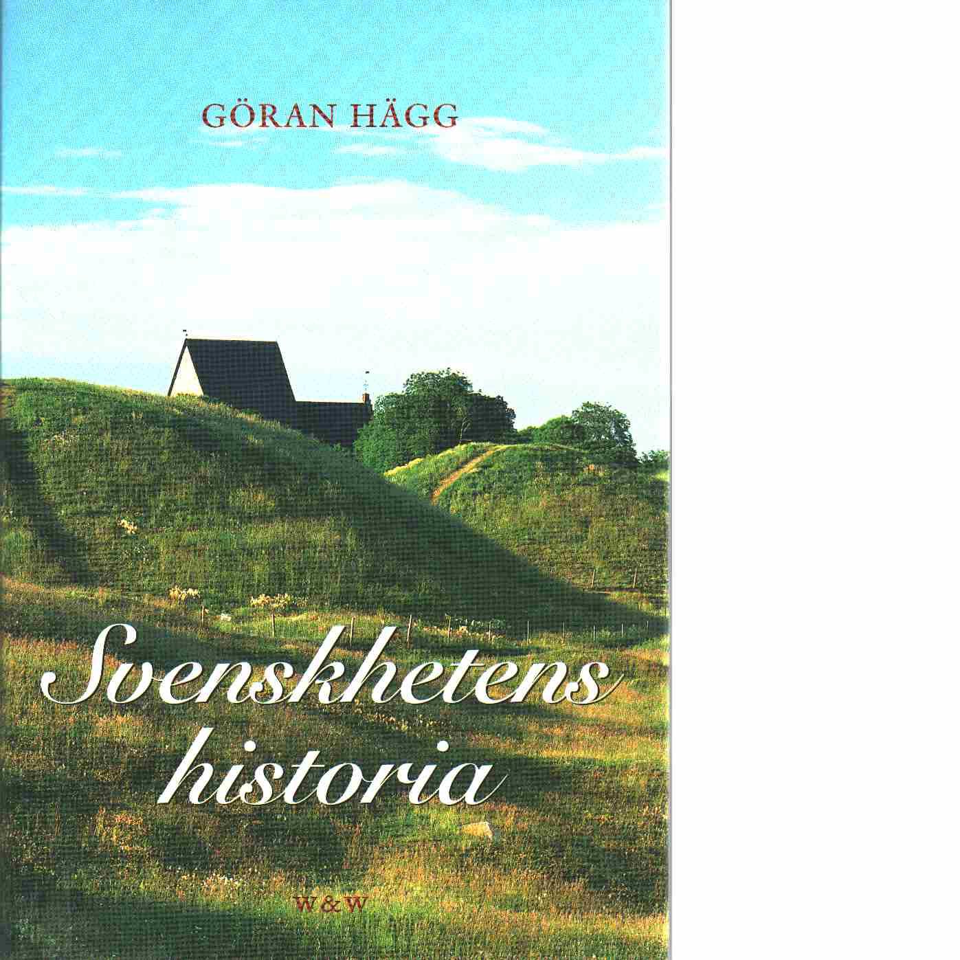 Svenskhetens historia - Hägg, Göran