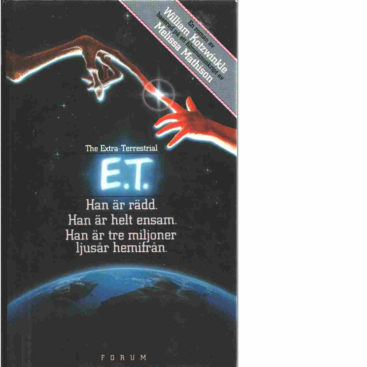 E.T. : the extra-terrestrial - Kotzwinkle, William