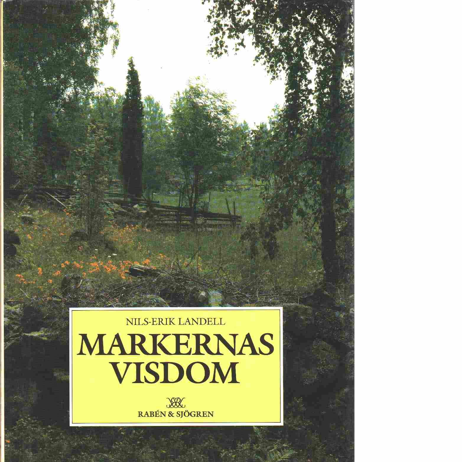 Markernas visdom - Landell, Nils-Erik