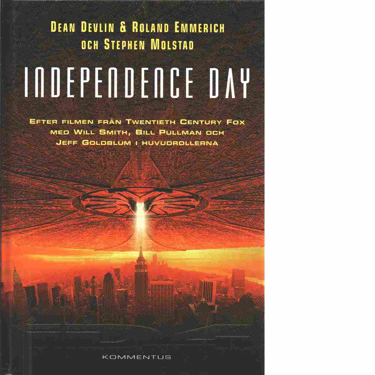 Independence Day - Devlin, Dean  och Emmerich, Roland samt Molstad, Stephen