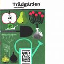 Trädgården som hobby När Var Hur serien - Hönig, Madeleine och Gibson, Sylvia