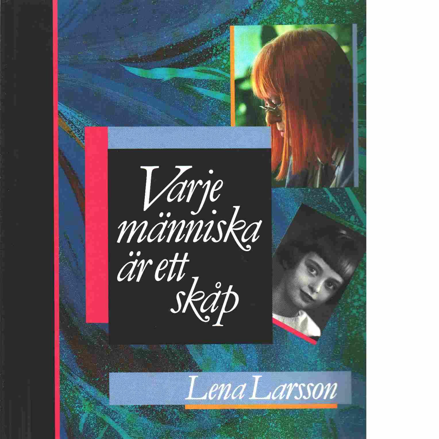 Varje människa är ett skåp - Larsson, Lena