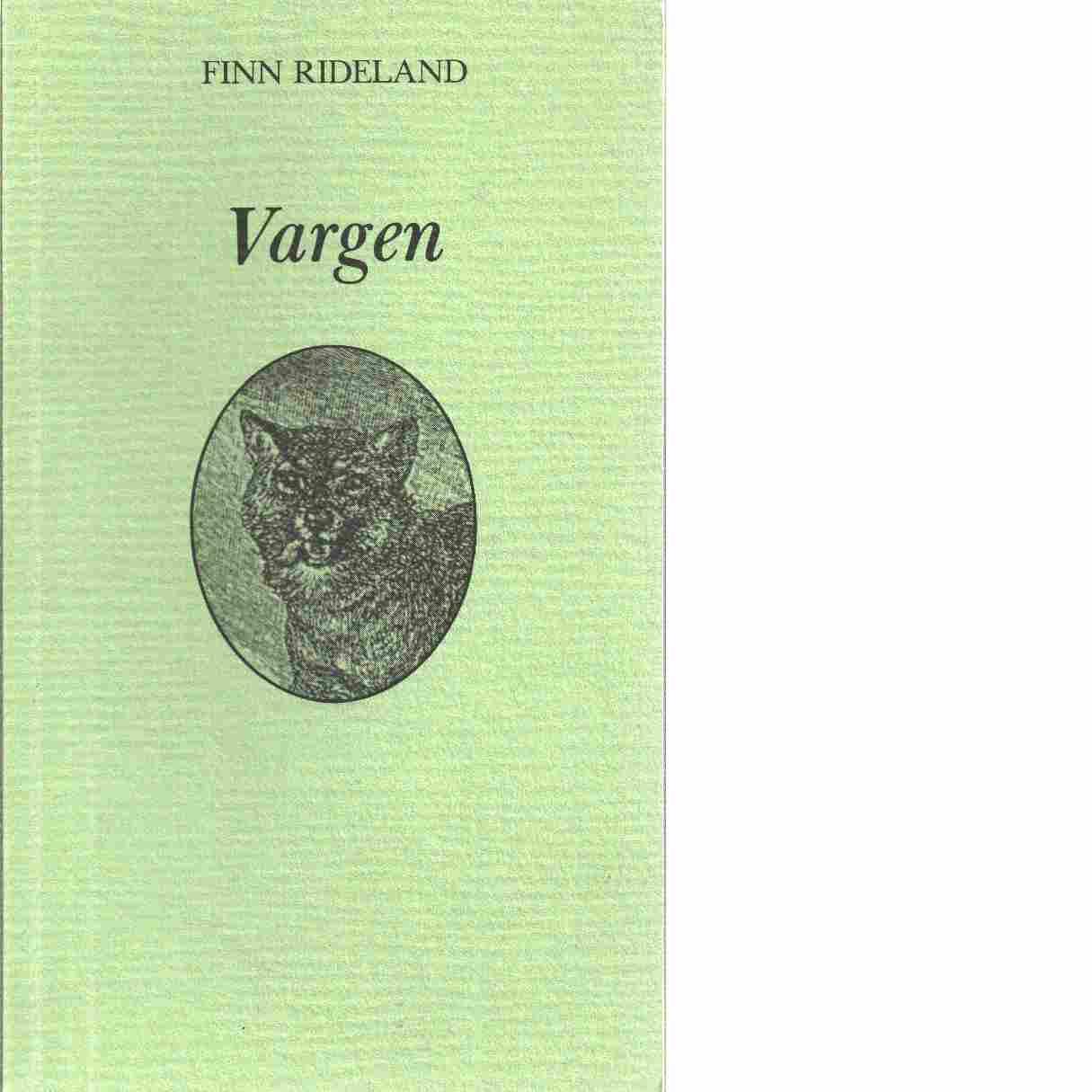 Vargen - Rideland, Finn