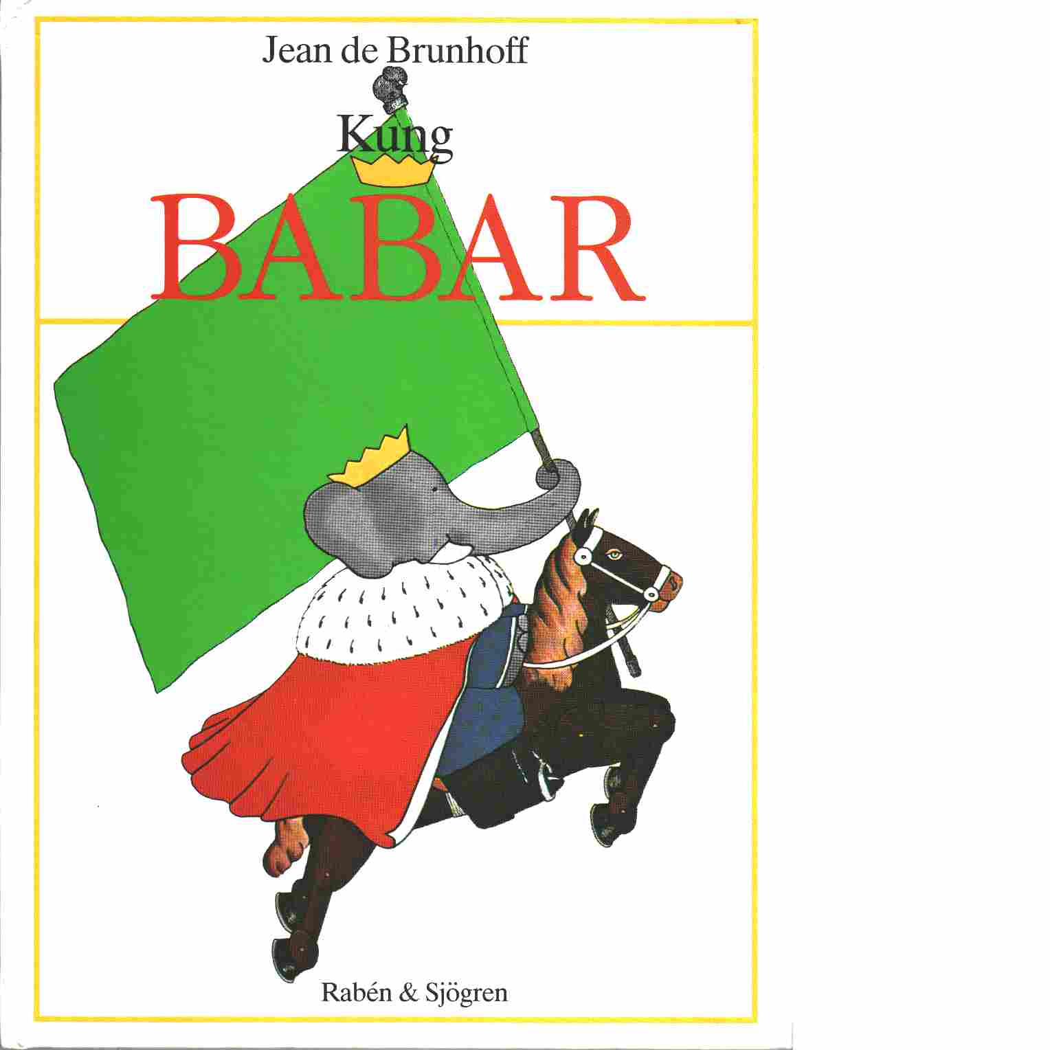 Kung Babar - Brunhoff, Jean de