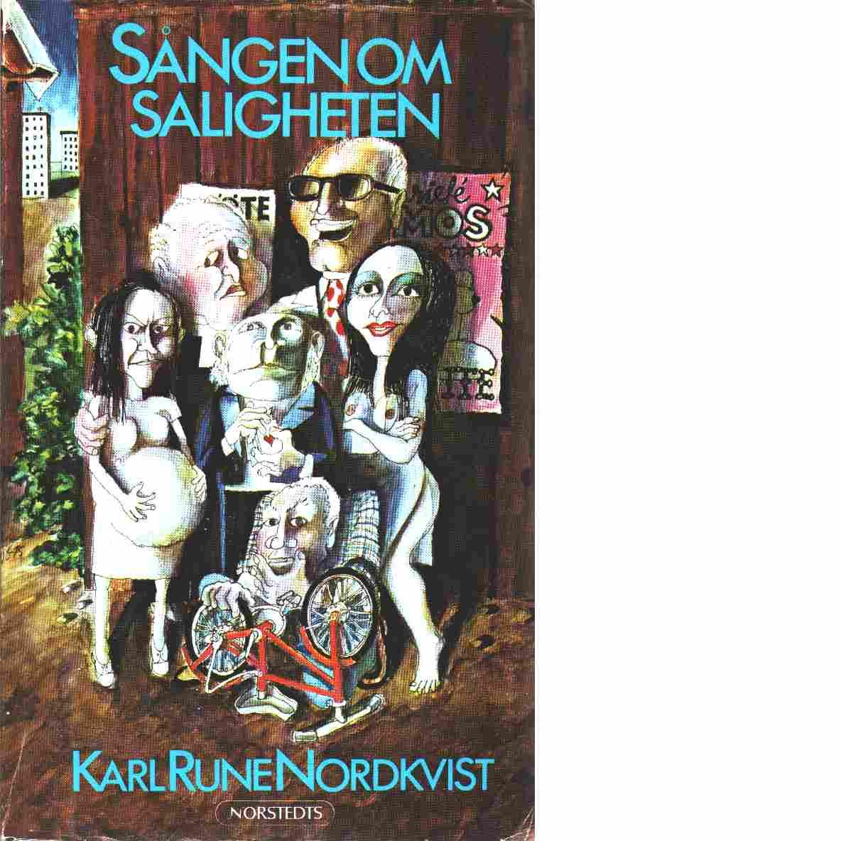 Sången om saligheten : roman - Nordkvist, Karl Rune
