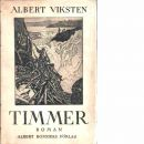 Timmer : roman - Viksten, Albert