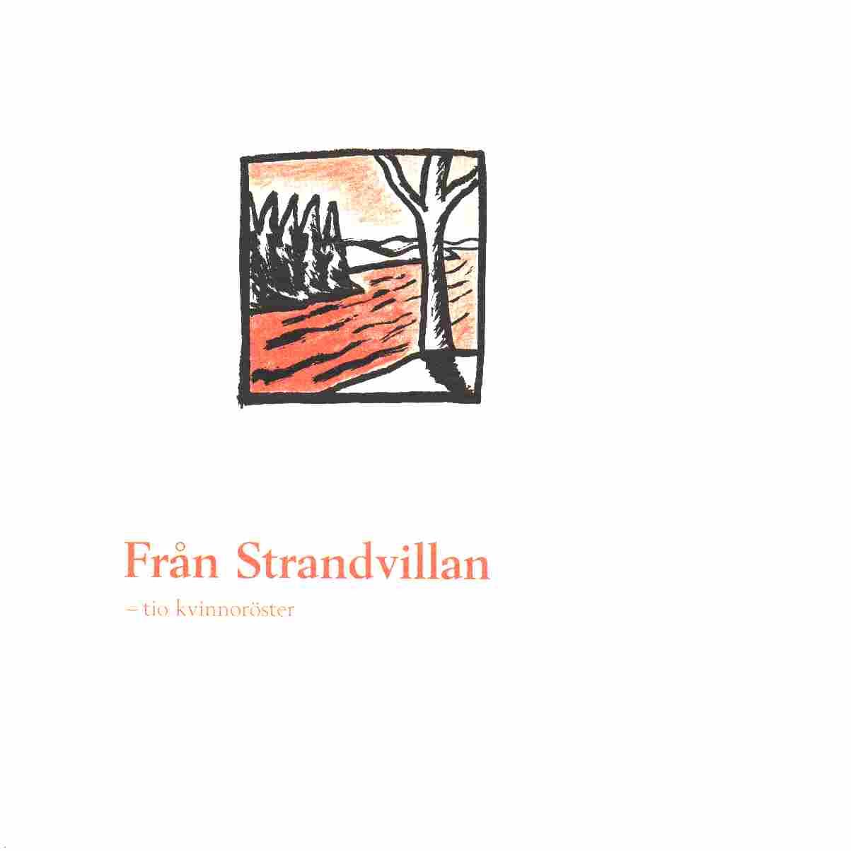 Från Strandvillan - Tidholm, Anna-Clara och Hallonsten, Sven