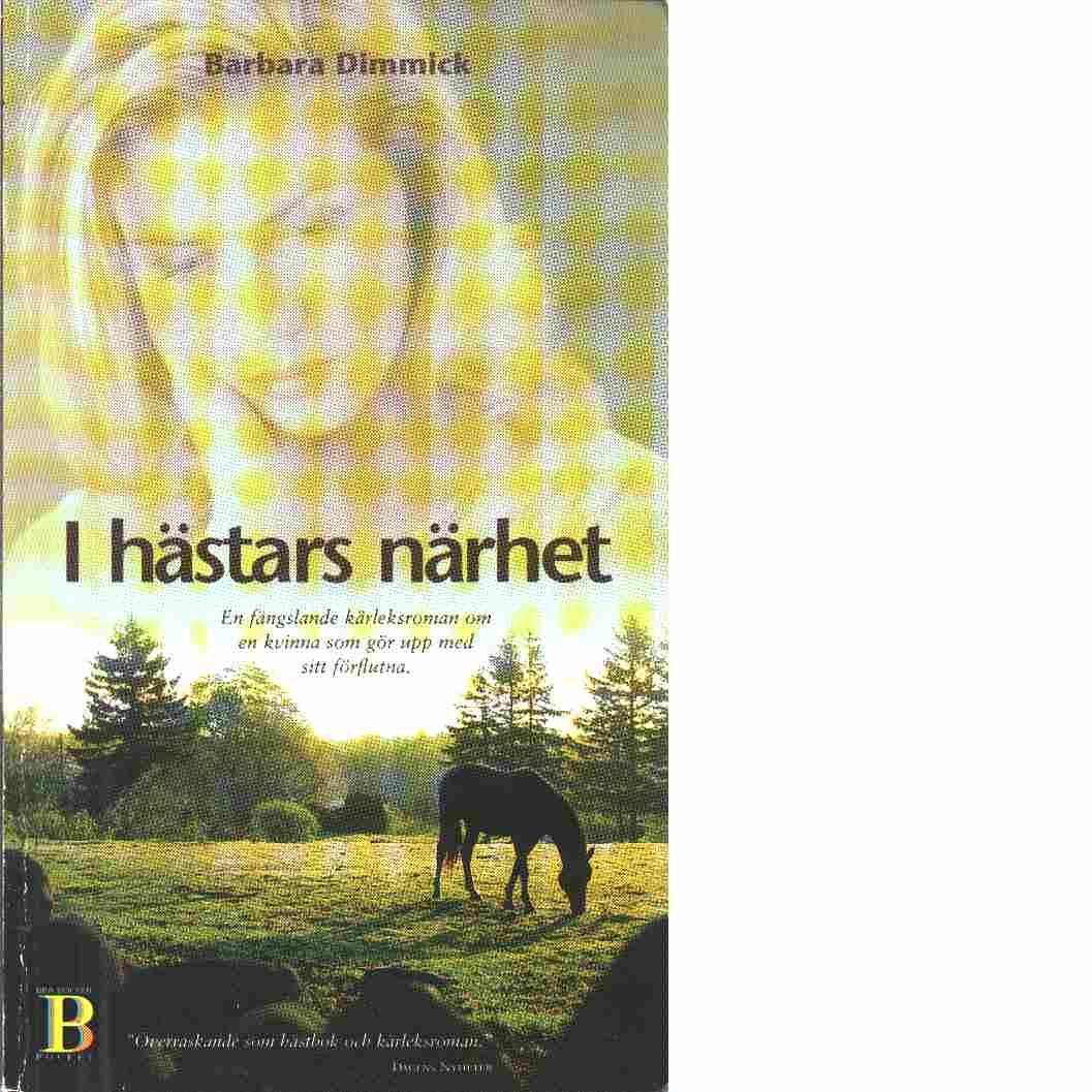I hästars närhet - Dimmick, Barbara