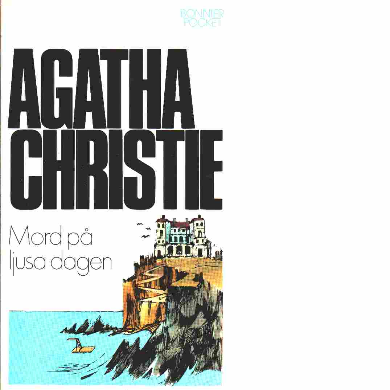 Mord på ljusa dagen - Christie, Agatha