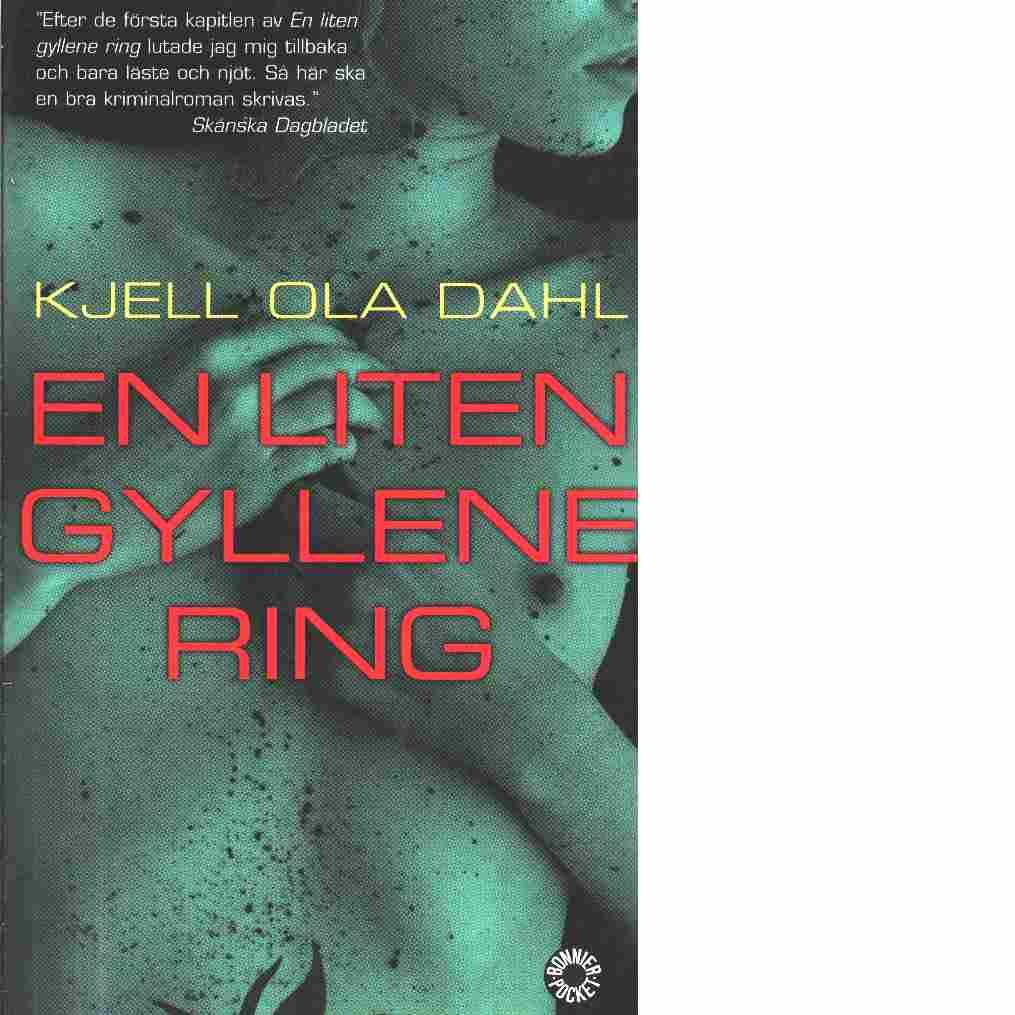 En liten gyllene ring - Dahl, Kjell Ola