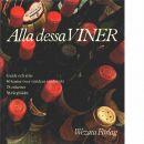 Alla dessa viner : guide och atlas - Born, Wina