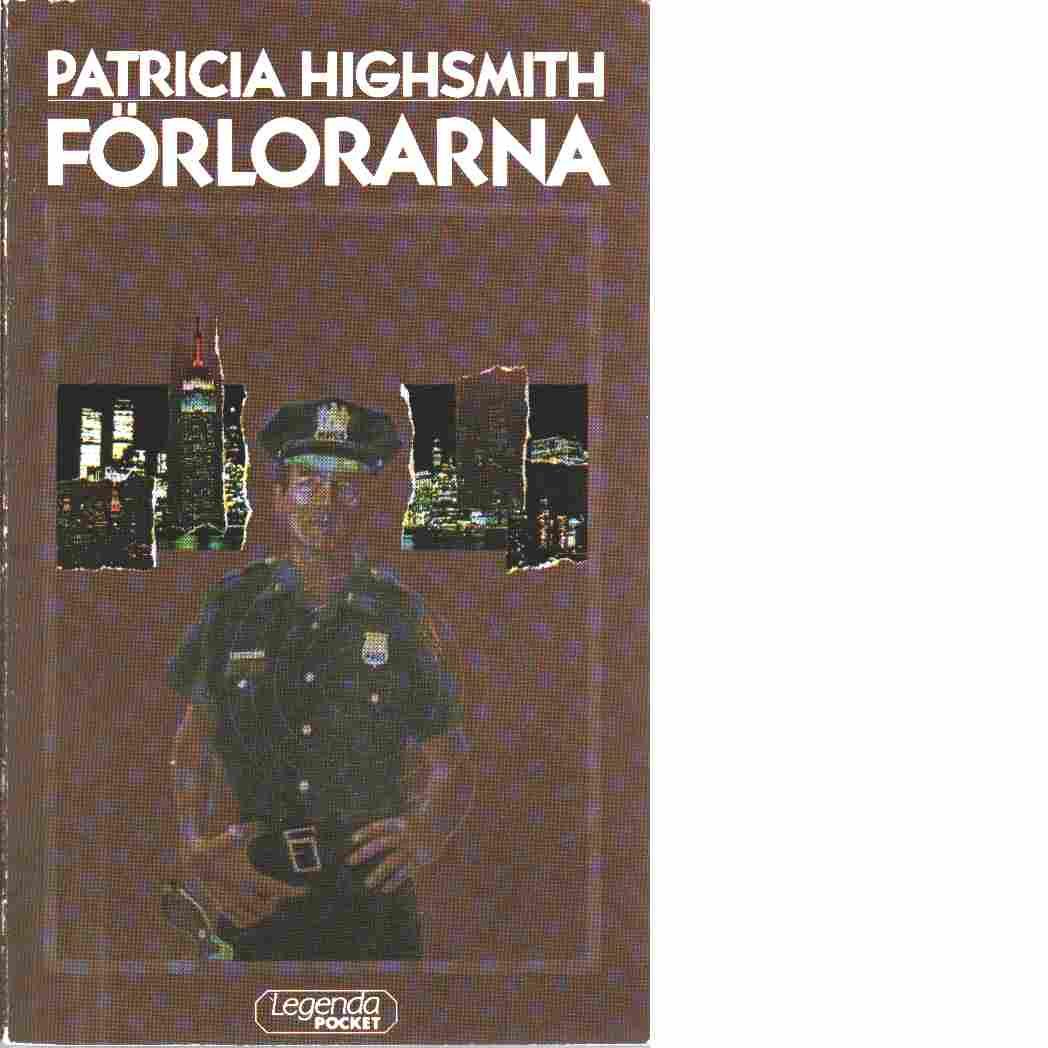 Förlorarna - Highsmith, Patricia
