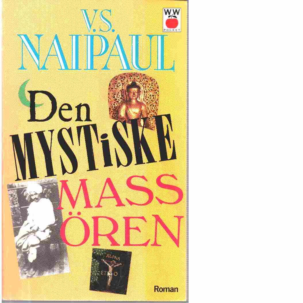 Den mystiske massören - Naipaul, V. S.