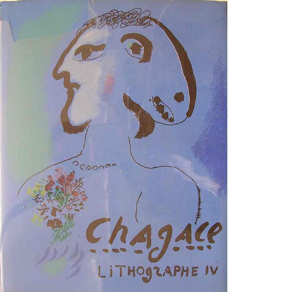 Chagall lithographe IV  1969-1973 - Sorlier, Charles