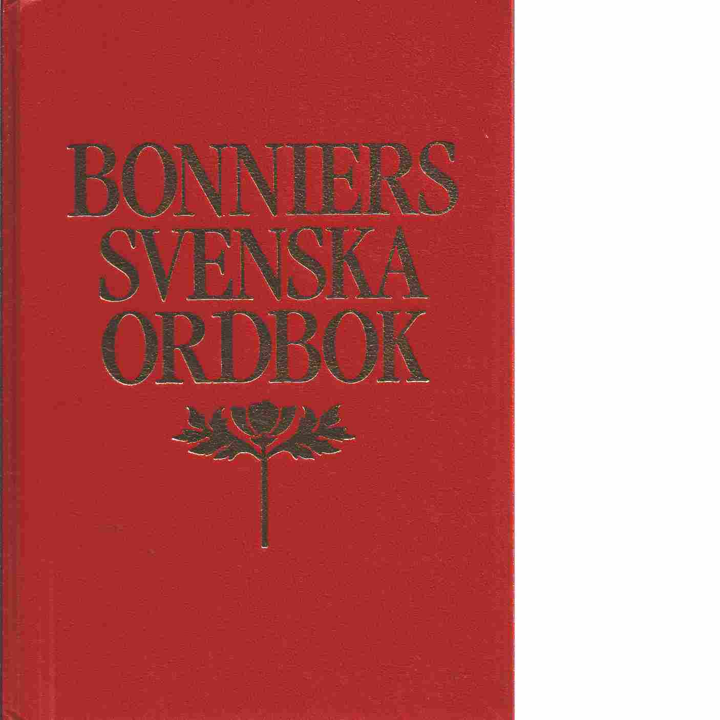 Bonniers svenska ordbok - Malmström, Sten och Sjögren, Peter A  samt Györki, Iréne
