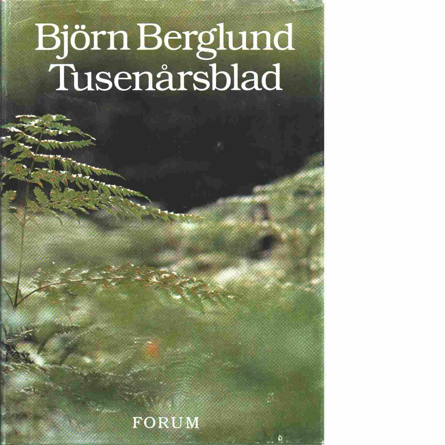 Tusenårsblad - Berglund, Björn