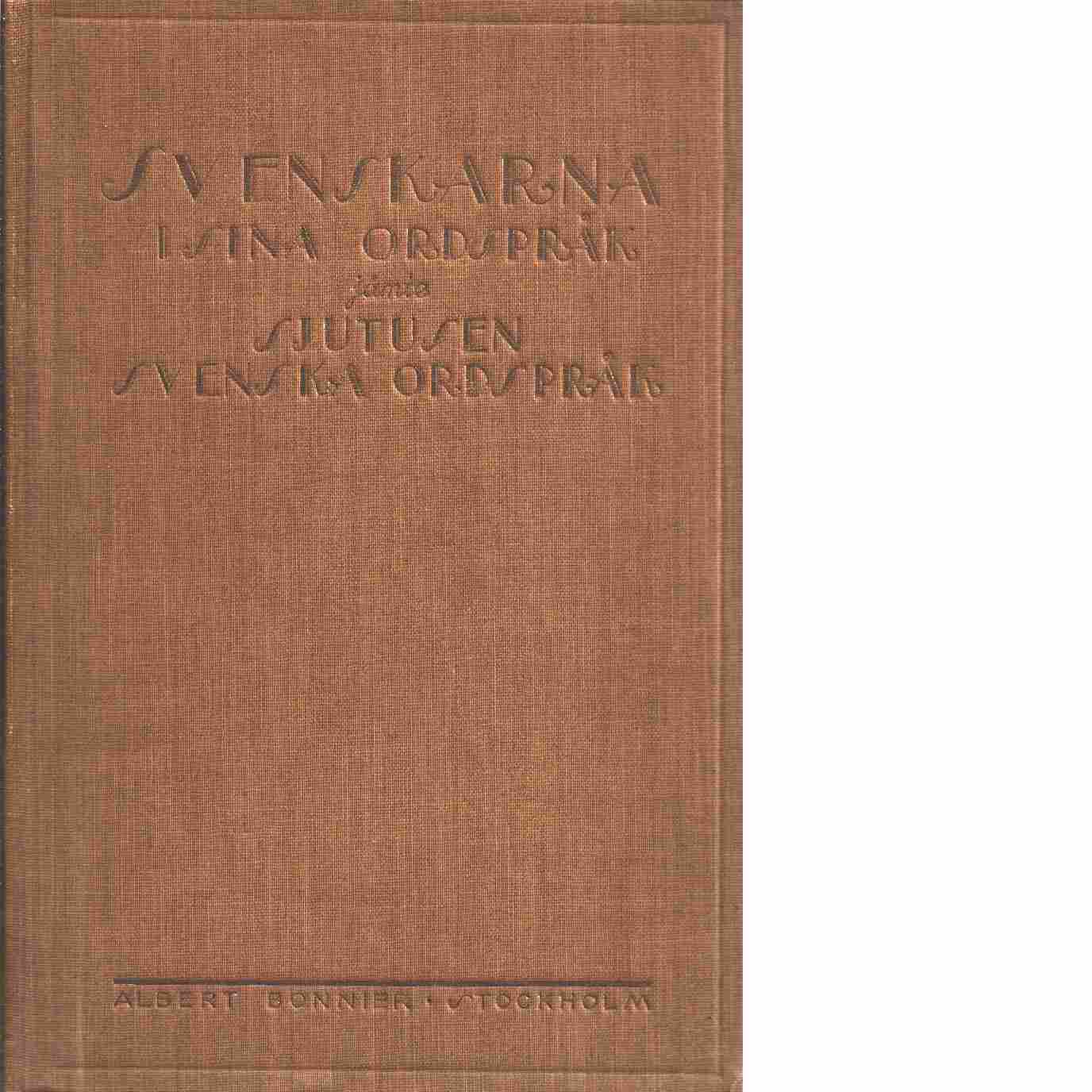Svenskarna i sina ordspråk jämte sju tusen svenska ordspråk - Ström, Fredrik