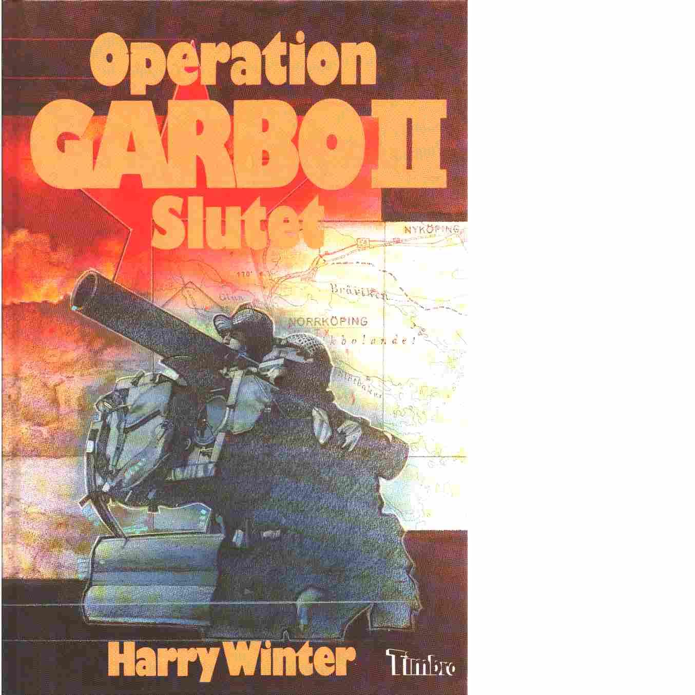 Operation Garbo II - Winter, Harry