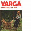 Varga : en berättelse om djur - Owesen, Albert W