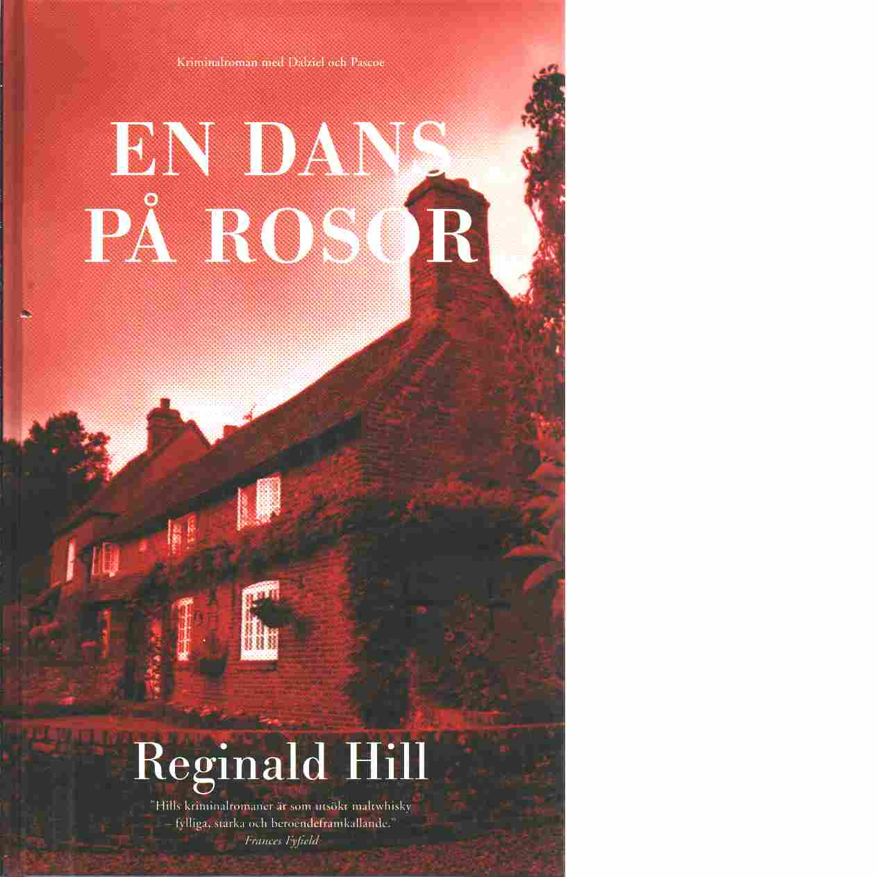En dans på rosor - Hill, Reginald