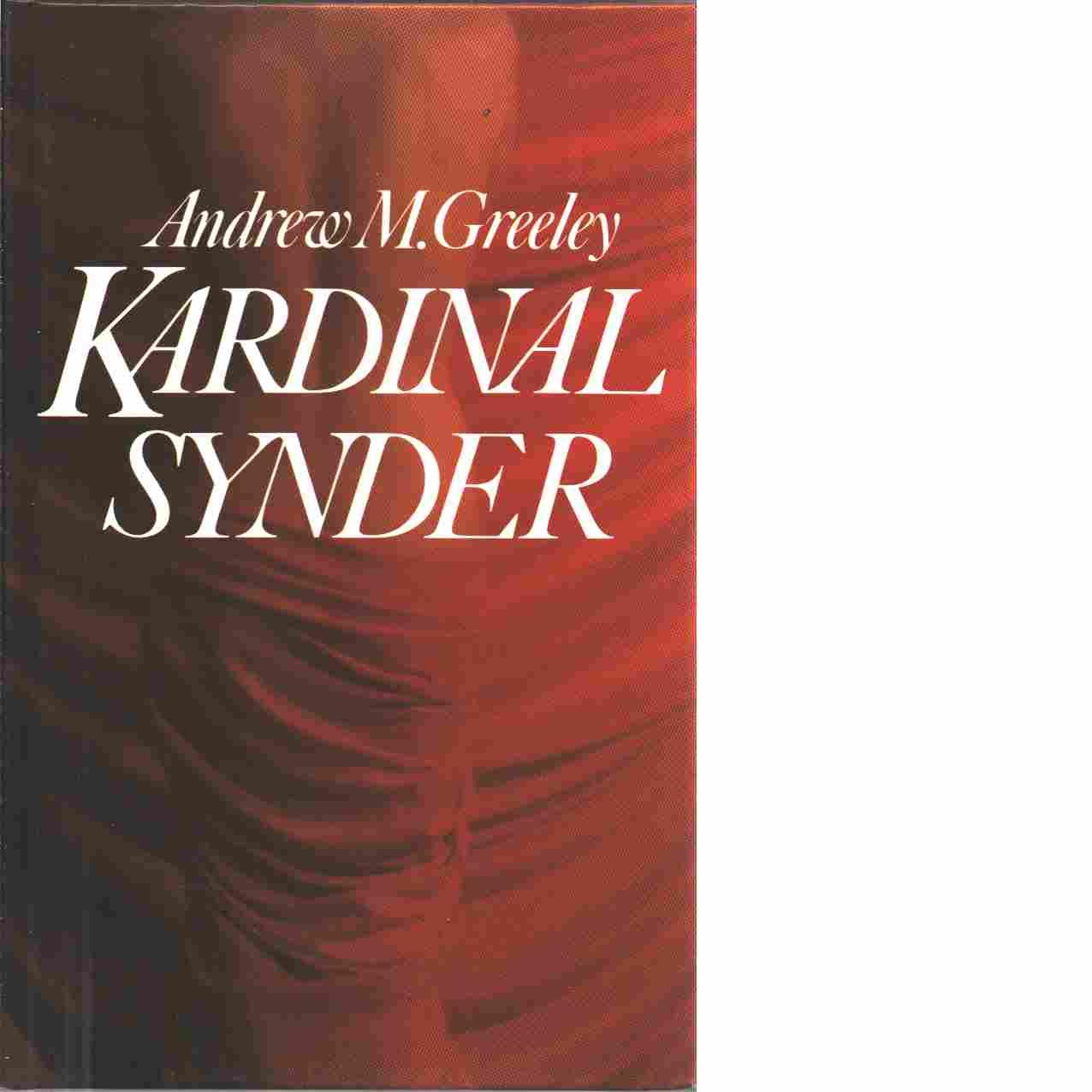 Kardinalsynder - Greeley, Andrew M.
