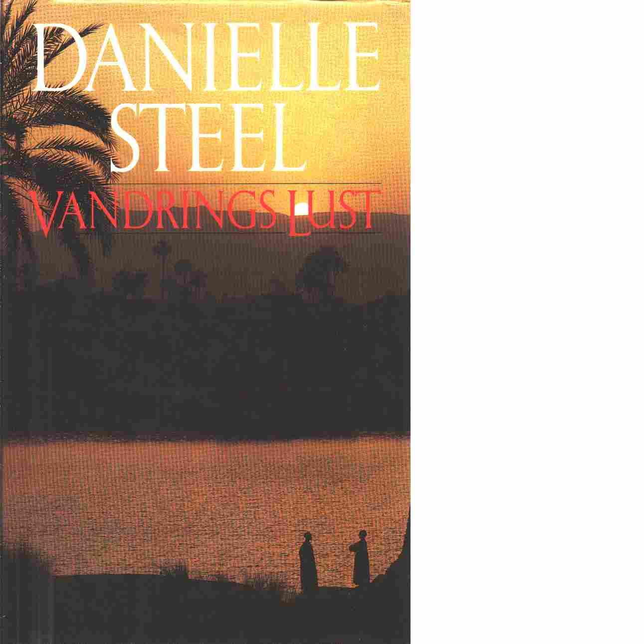 Vandringslust - Steel, Danielle
