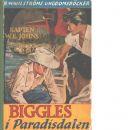 Biggles i Paradisdalen - Johns, William Earl