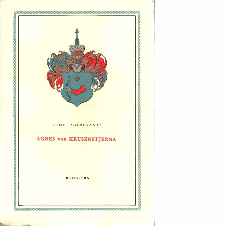 Agnes von Krusenstjerna - Lagercrantz, Olof