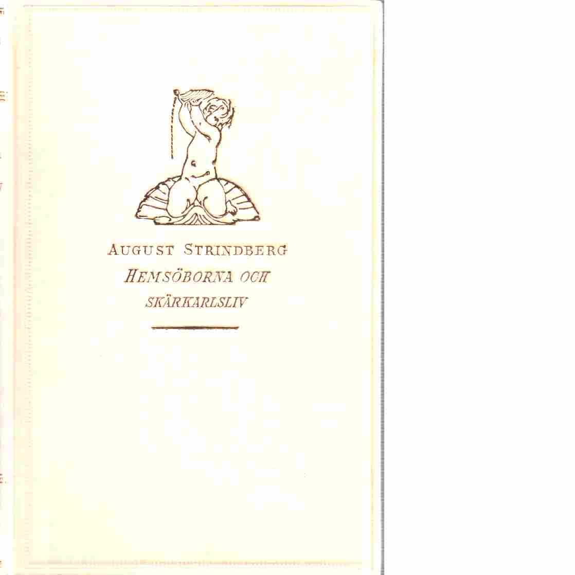 Hemsöborna och skärgårdsliv - Strindberg, August