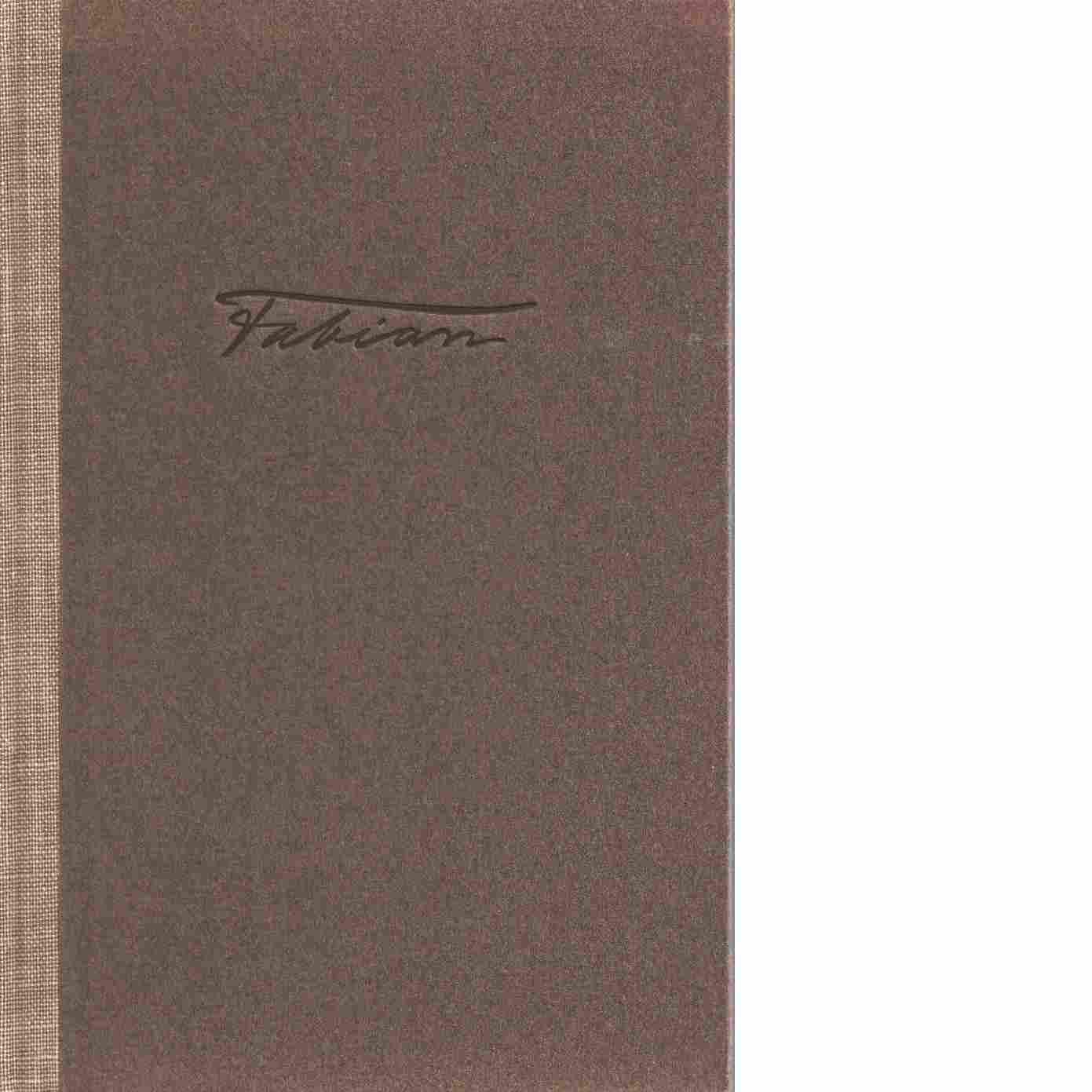 Fabian : en bok om Fabian Månsson - Ström, Fredrik