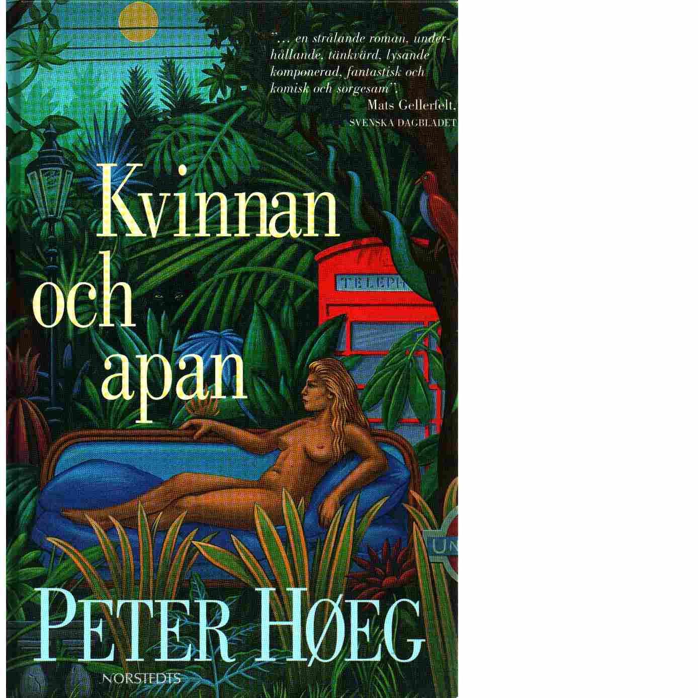 Kvinnan och apan - Høeg, Peter