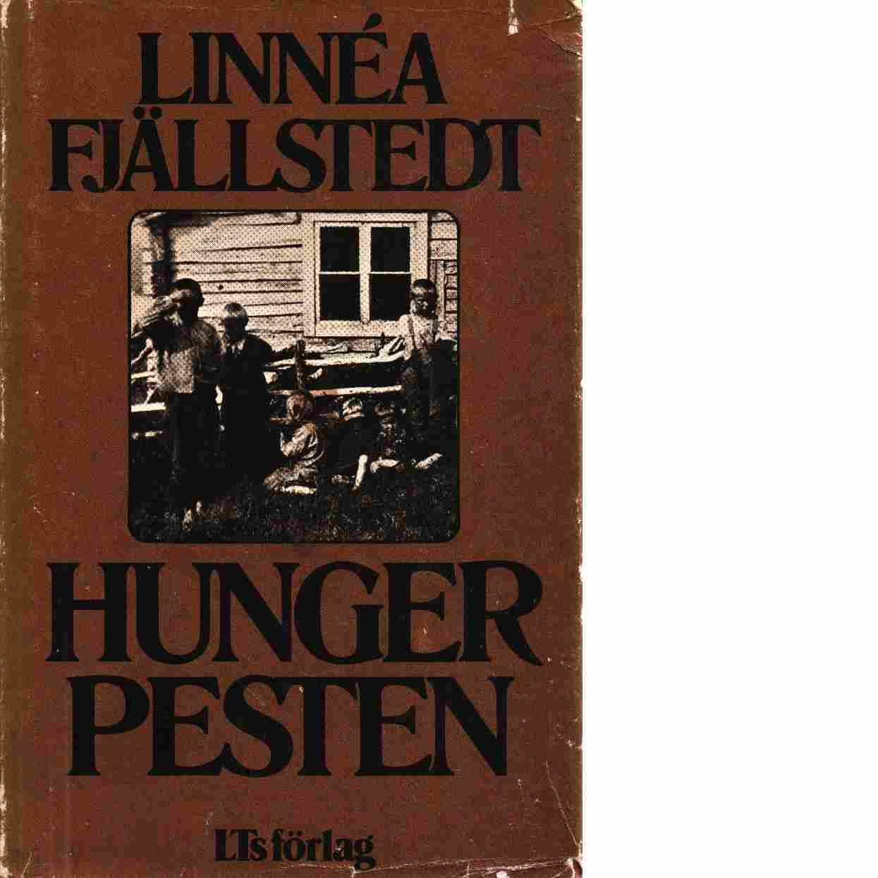 Hungerpesten - Fjällstedt, Linnéa