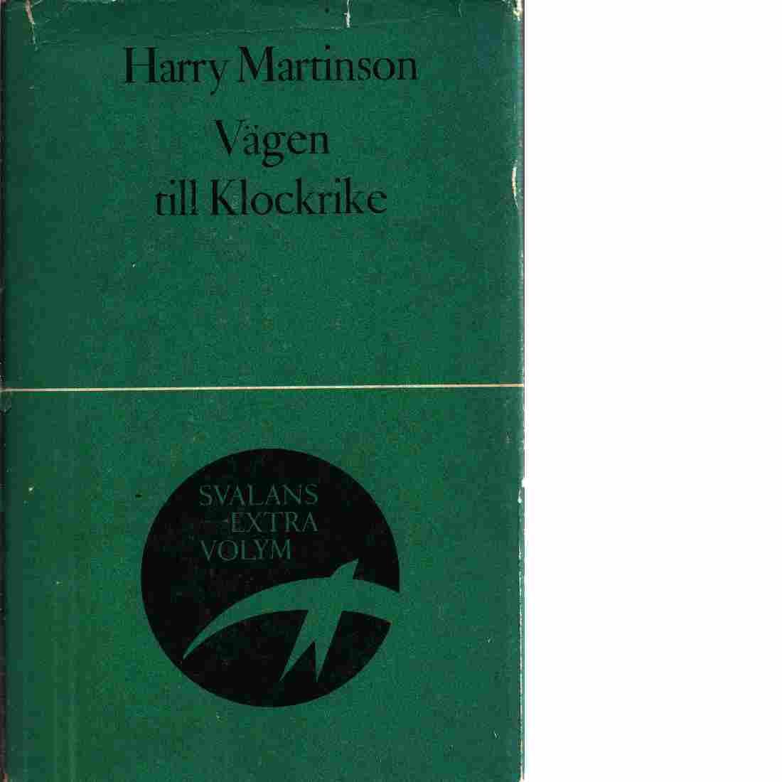 Vägen till Klockrike - Martinson, Harry