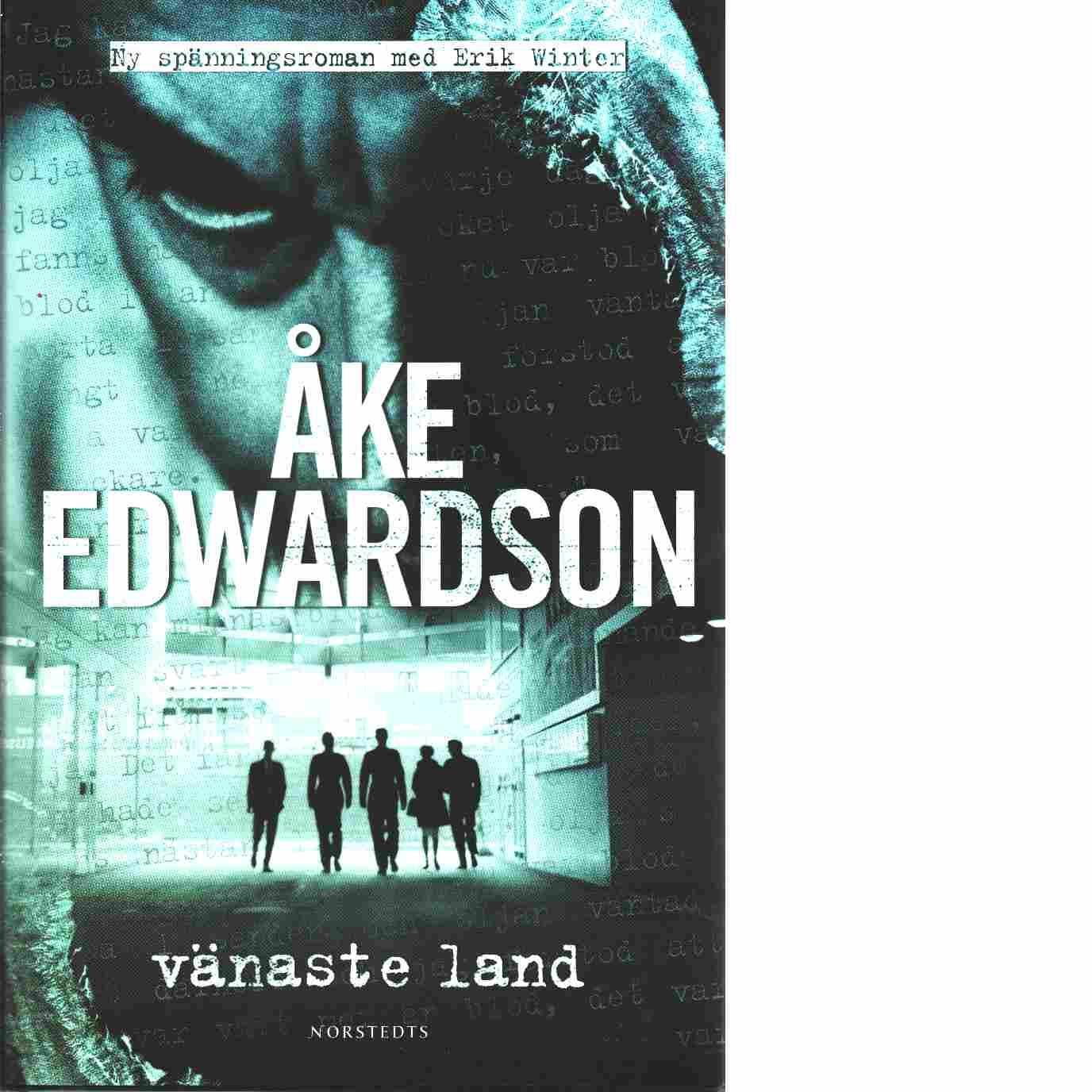 Vänaste land - Edwardson, Åke