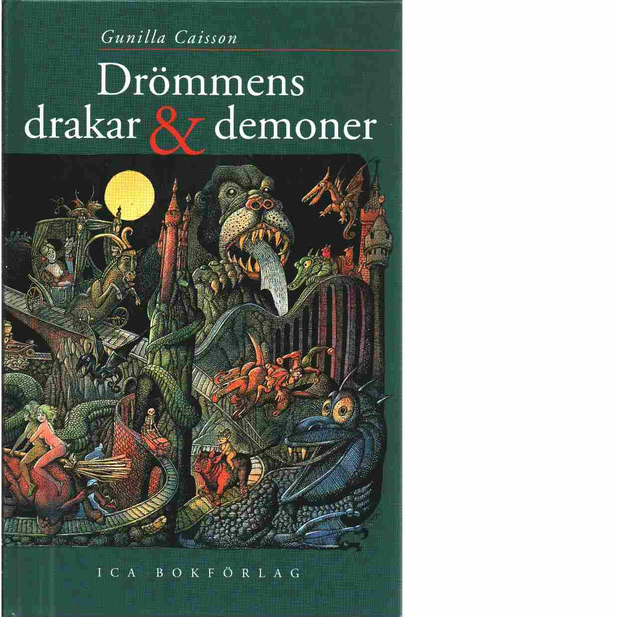 Drömmens drakar & demoner - Caisson, Gunilla